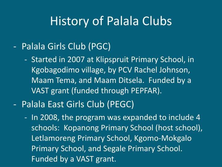 History of Palala Clubs