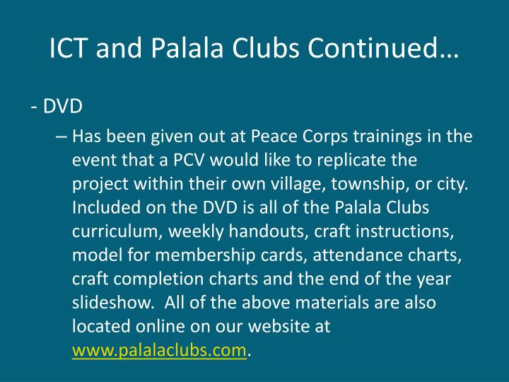 ICT and Palala Clubs Continued…