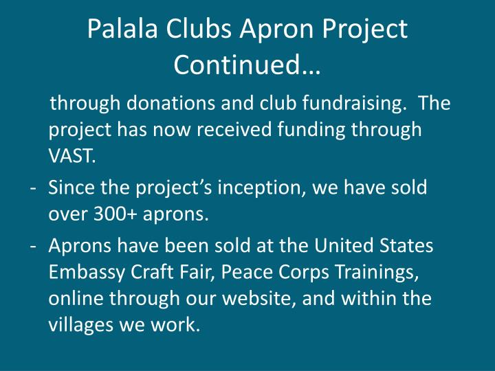 Palala Clubs Apron Project Continued…