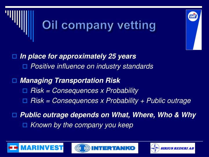Oil company vetting