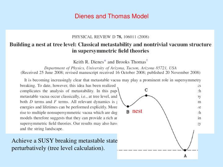 Dienes and Thomas Model