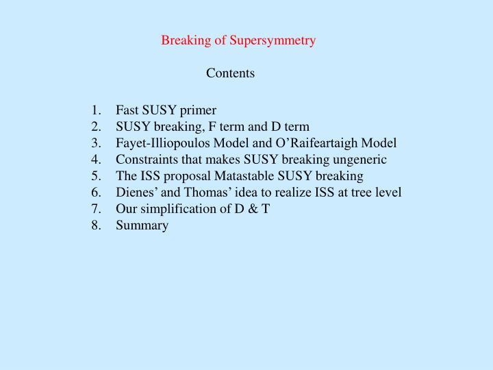 Breaking of Supersymmetry