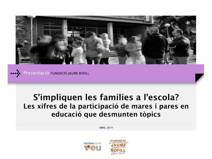 S'impliquen les famílies a l'escola?
