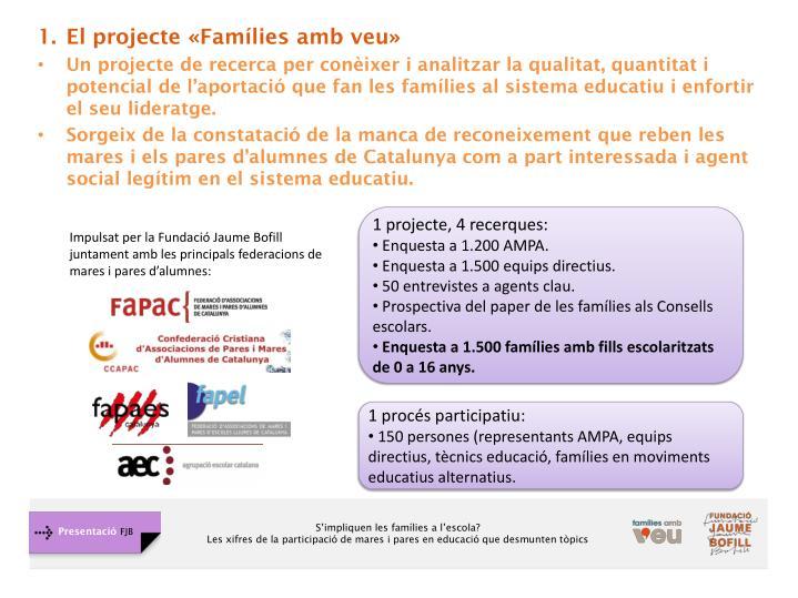 El projecte «Famílies amb veu»