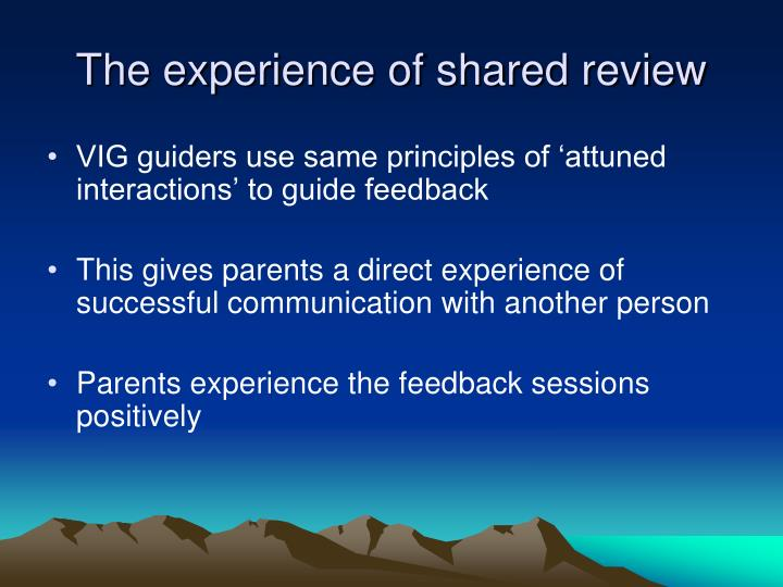 The experience of shared review
