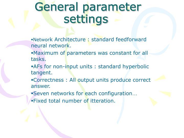 General parameter settings