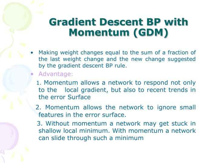 Gradient Descent BP with Momentum (GDM)
