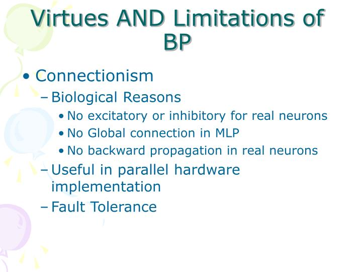 Virtues AND Limitations of BP
