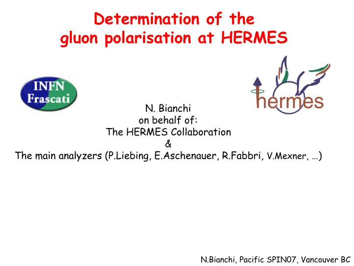 Determination of the gluon polarisation at hermes