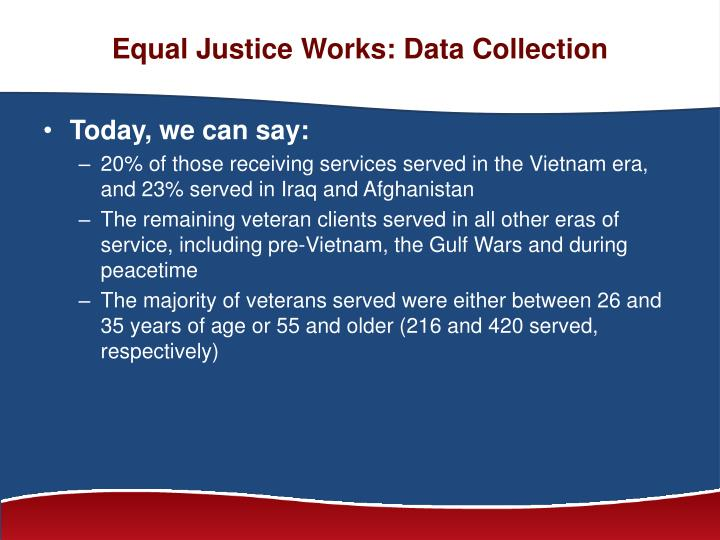 Equal Justice Works: Data Collection
