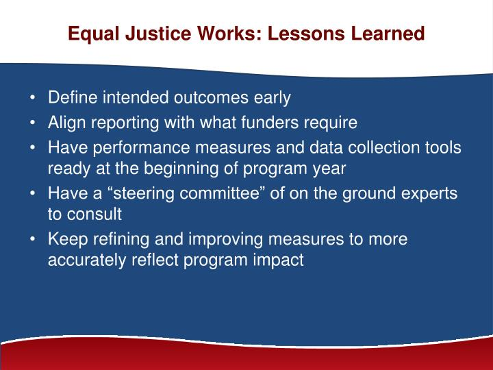 Equal Justice Works: Lessons Learned