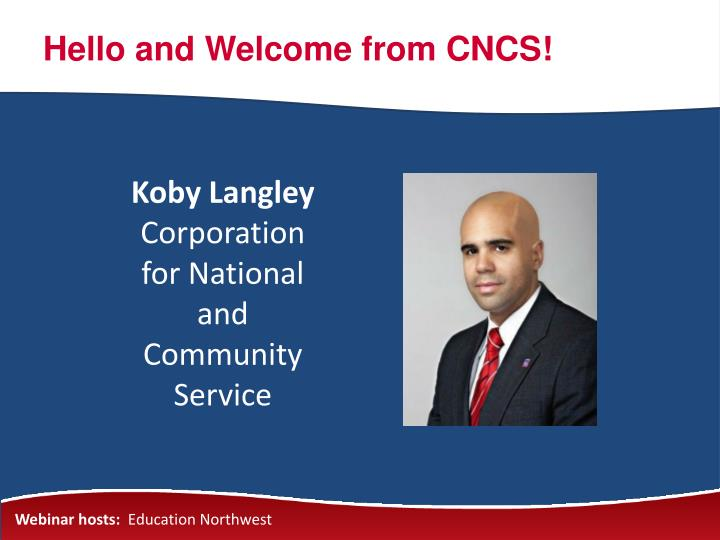 Hello and Welcome from CNCS!