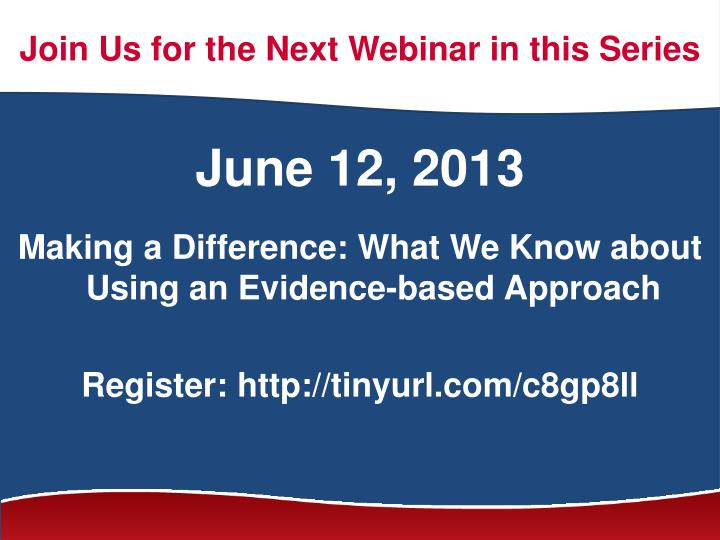Join Us for the Next Webinar in this Series