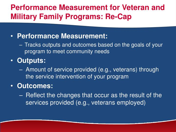 Performance Measurement for Veteran and Military Family Programs: Re-Cap
