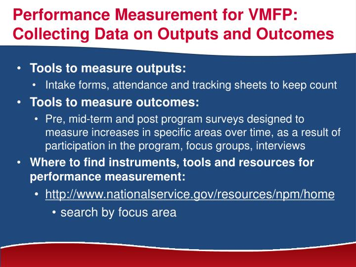 Performance Measurement for VMFP: Collecting Data on Outputs and Outcomes