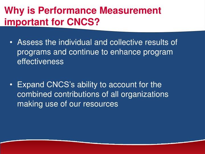 Why is Performance Measurement important for CNCS?