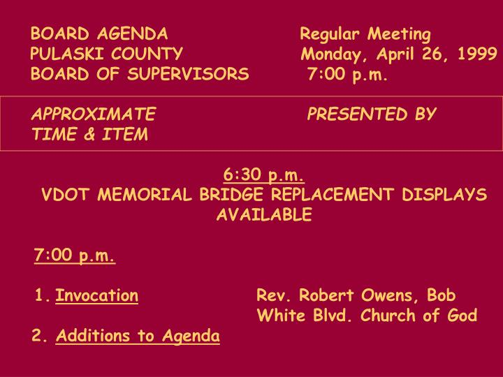 BOARD AGENDA           Regular Meeting