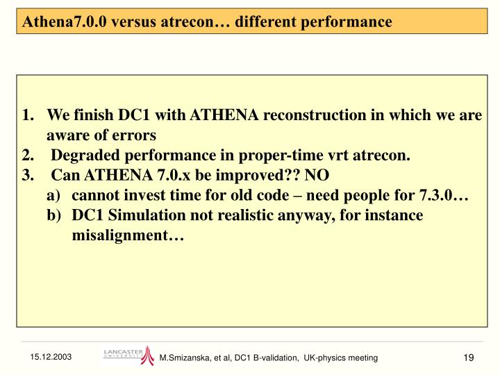 Athena7.0.0 versus atrecon… different performance