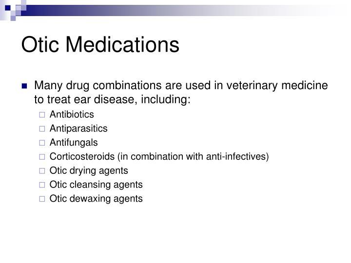 Otic Medications