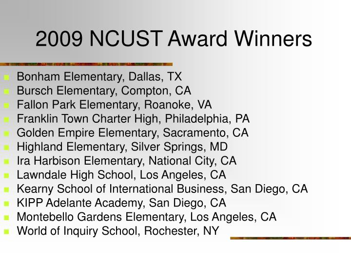 2009 NCUST Award Winners