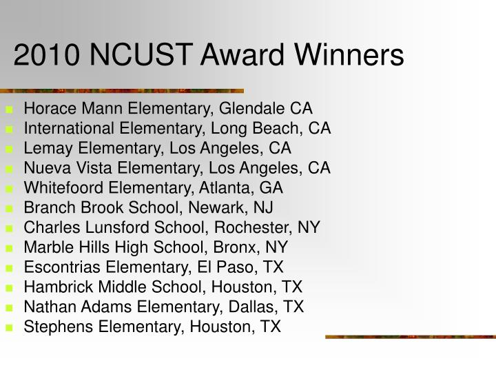 2010 NCUST Award Winners