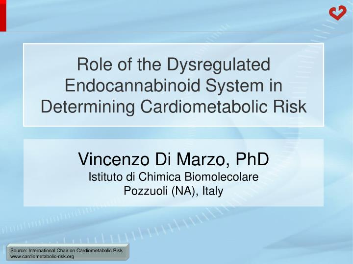 Role of the dysregulated endocannabinoid system in determining cardiometabolic risk