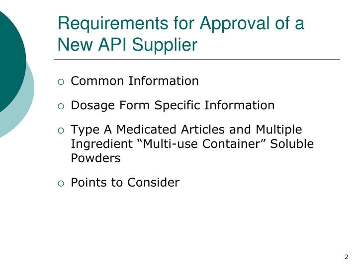 Requirements for approval of a new api supplier
