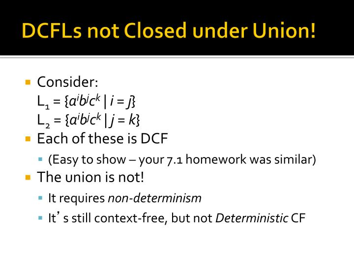 DCFLs not Closed under Union!