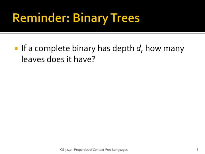 Reminder: Binary Trees
