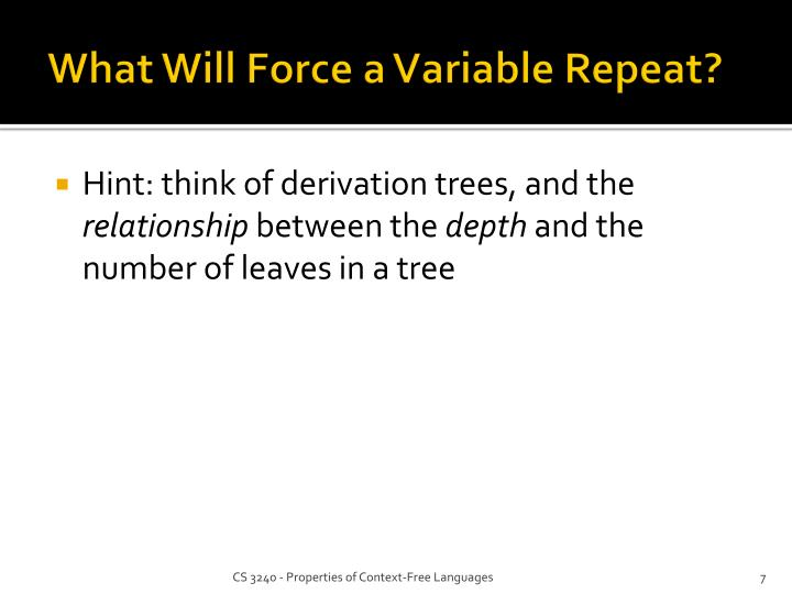 What Will Force a Variable Repeat?