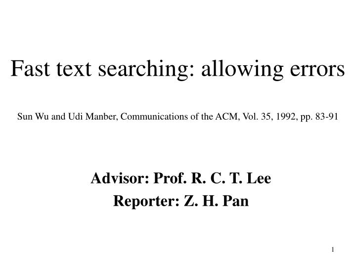 Fast text searching: allowing errors