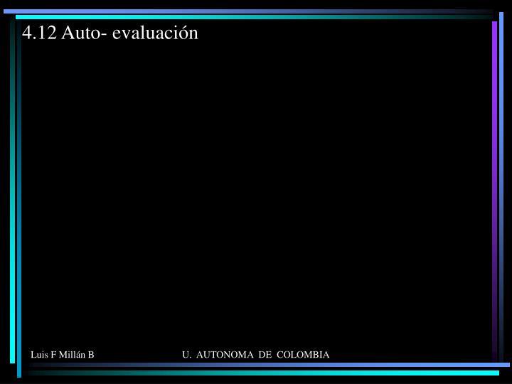 4.12 Auto- evaluación