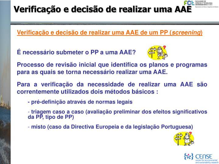 Verificação e decisão de realizar uma AAE