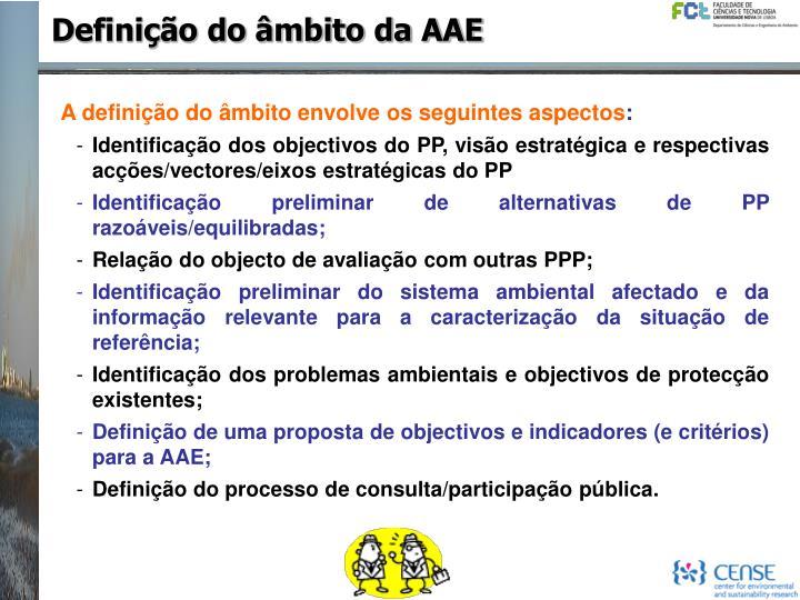 Definição do âmbito da AAE