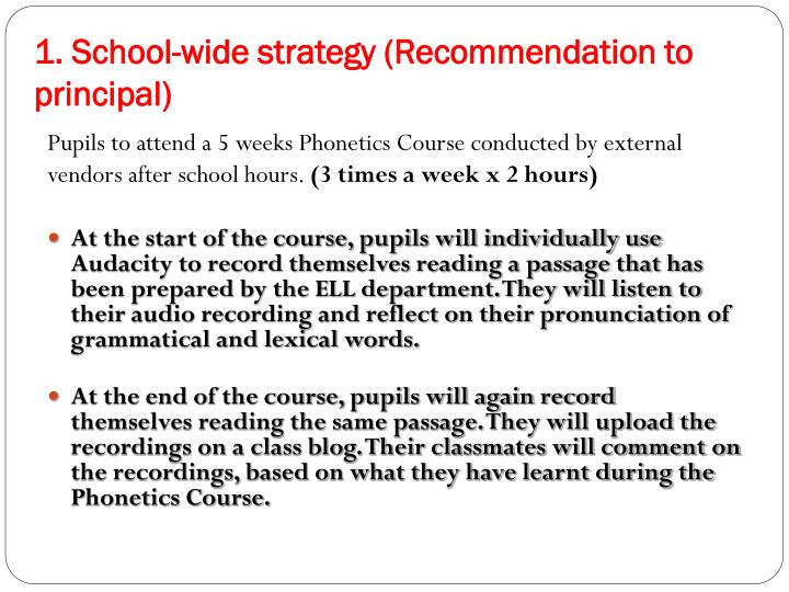 1. School-wide strategy (Recommendation to principal)