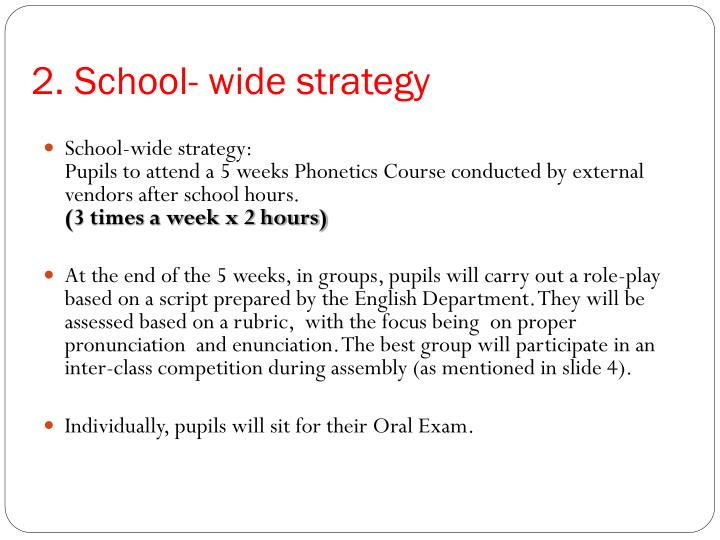 2. School- wide strategy