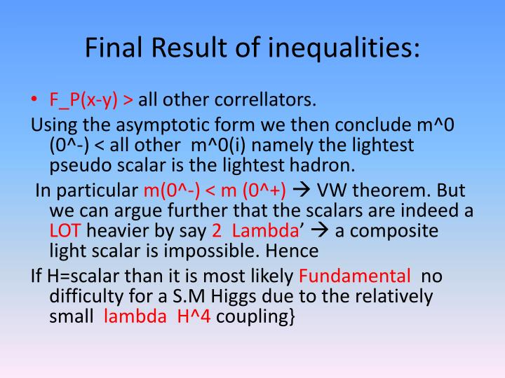 Final Result of inequalities: