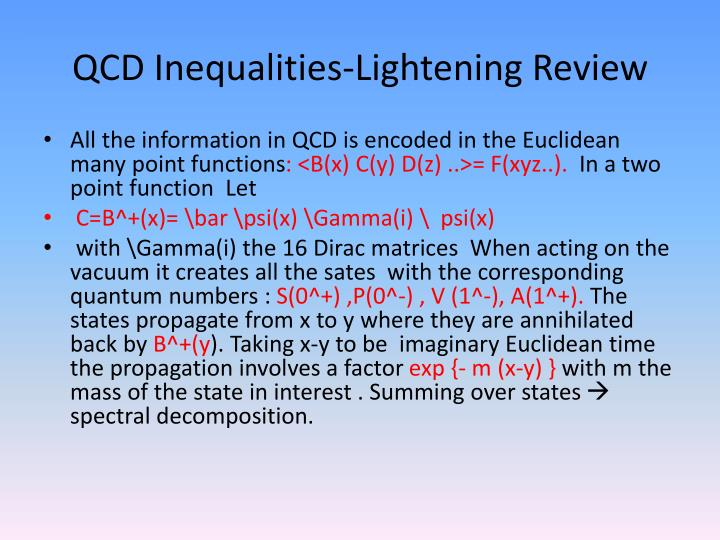 QCD Inequalities-Lightening Review
