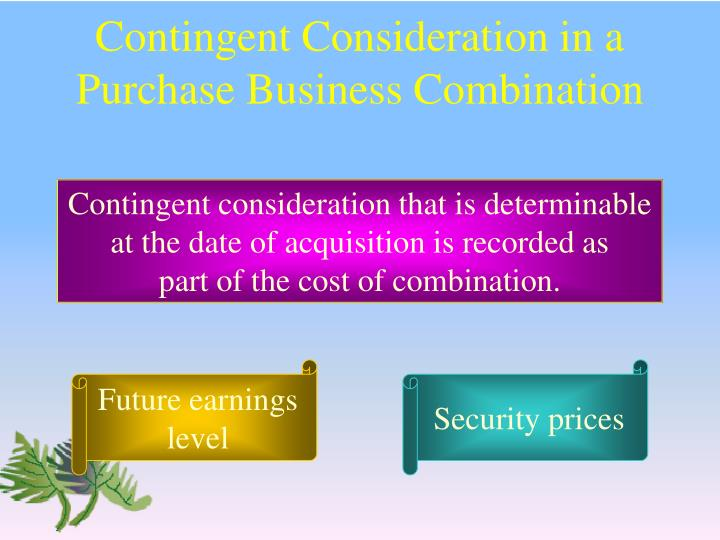 Contingent Consideration in a