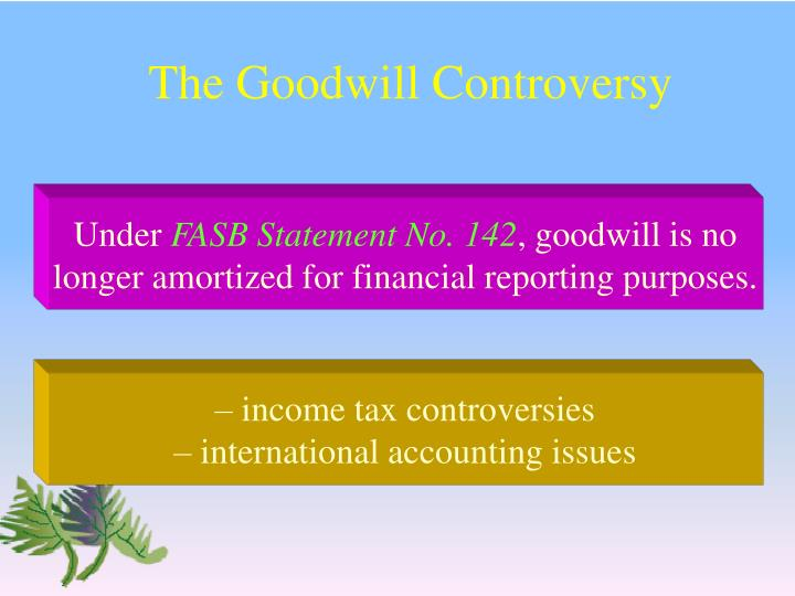 The Goodwill Controversy