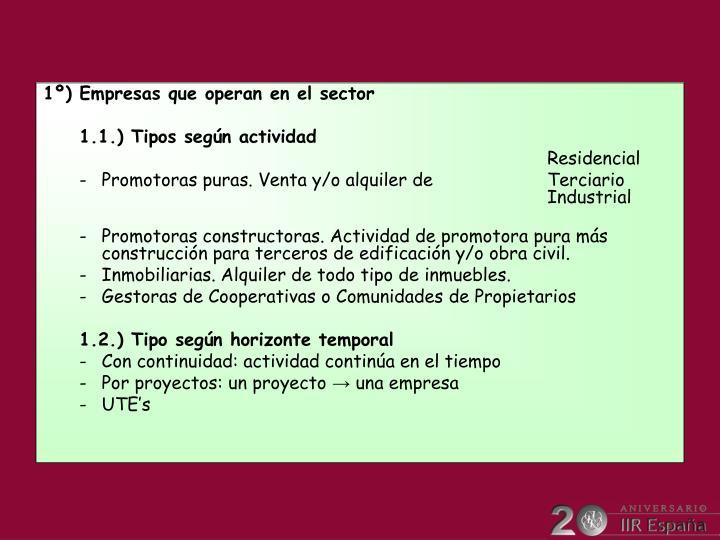 1º) Empresas que operan en el sector