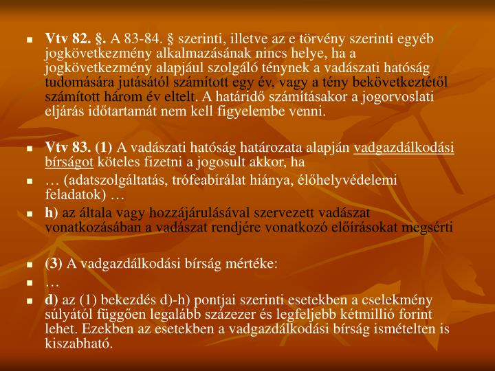 Vtv 82. §.