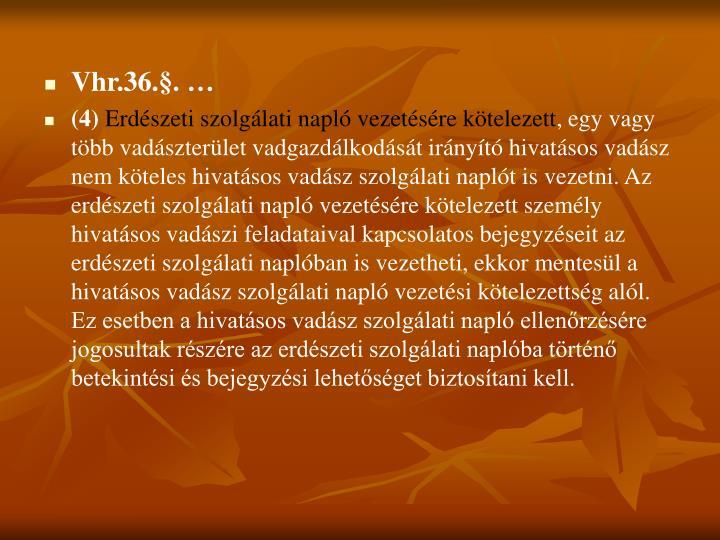 Vhr.36.§. …