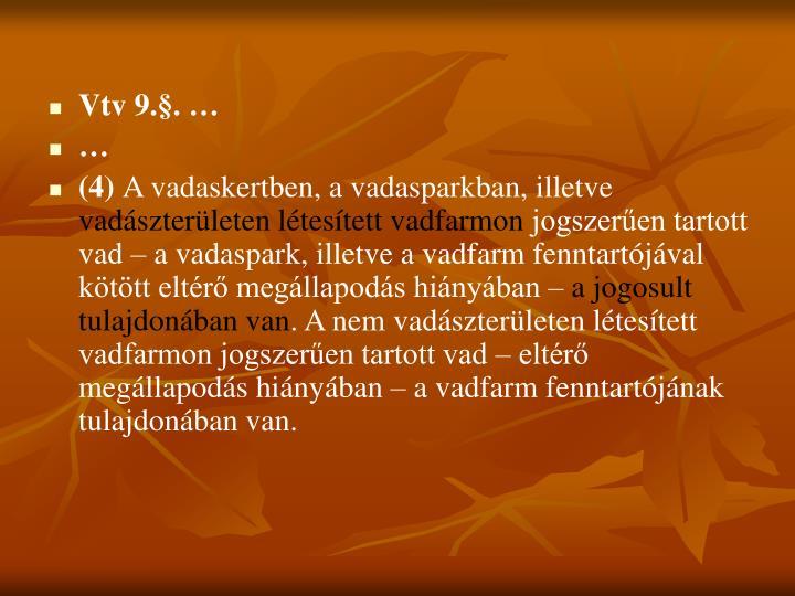 Vtv 9.§. …