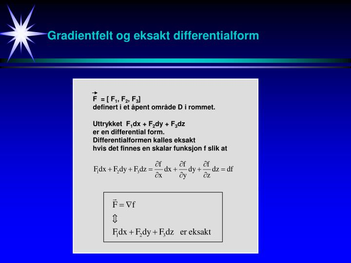 Gradientfelt og eksakt differentialform