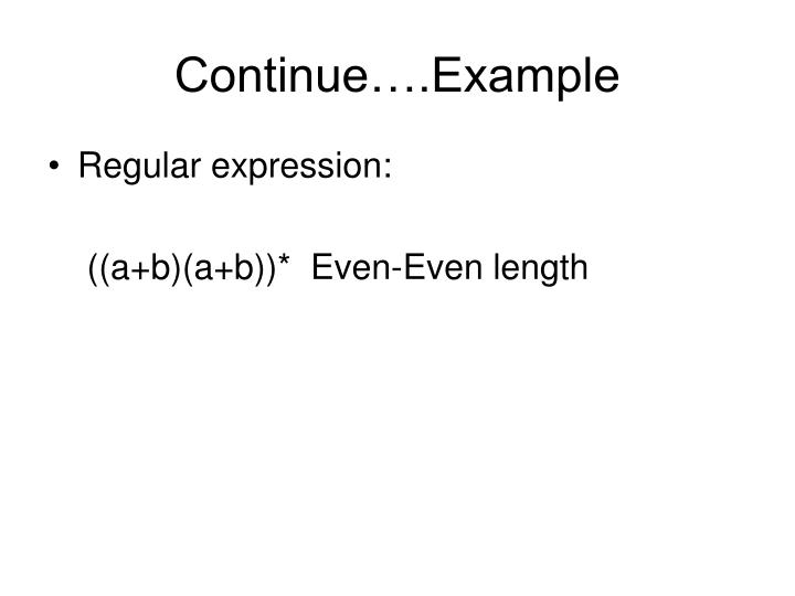 Continue….Example