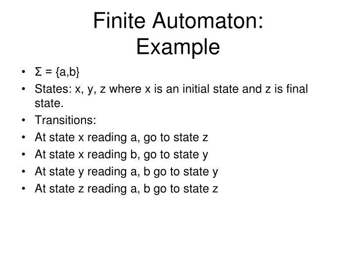 Finite Automaton: