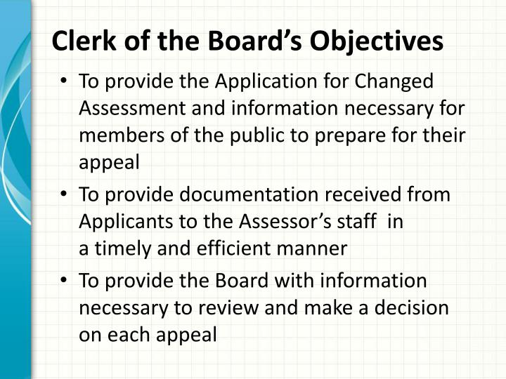 Clerk of the Board's Objectives