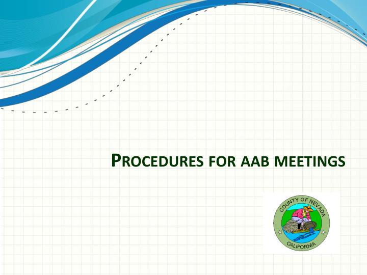 Procedures for aab meetings