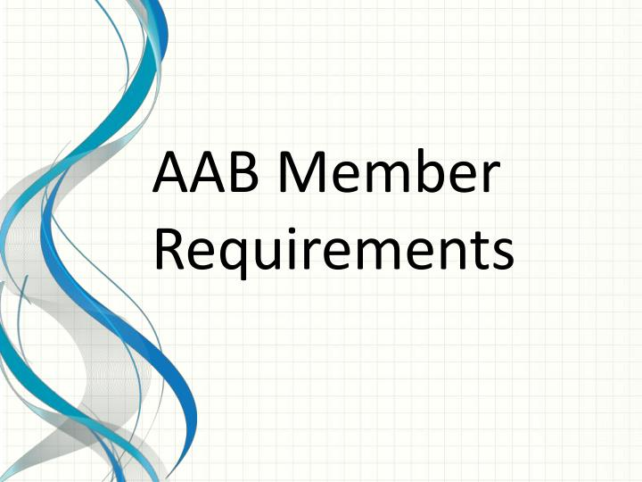 AAB Member Requirements